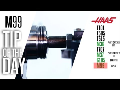 Use M99 To Loop, Jump, and Return! - Haas Automation Tip of