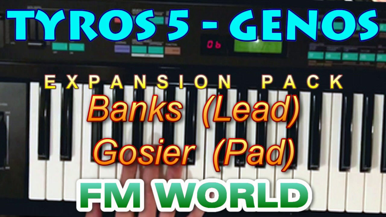 TYROS 5 - GENOS, sounds from FM World Expansion Pack