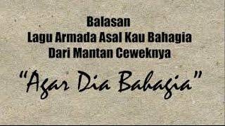 Lirik lagu Balasan Asal Kau Bahagia Dari armada (Lyric Video) @Gandik TA