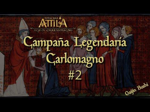 Attila Total War - Age of Charlemagne DLC - Campaña Legendaria Carlomagno - 2 |