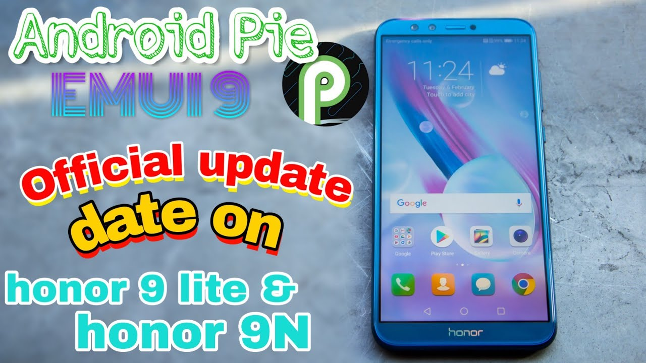 Official Update date of EMUI 9, Android Pie on Honor 9 lite,Honor 9 🔥🔥