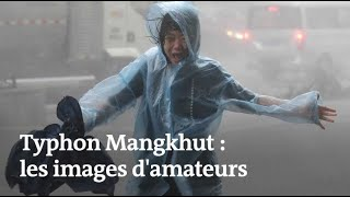 Typhon Mangkhut : des amateurs filment la tempête