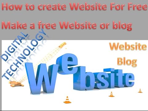 how to create or make Blog and website for free