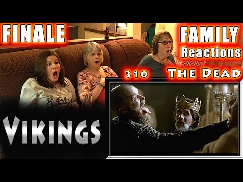 VIKINGS | FINALE | 310 | The Dead | FAMILY Reactions | Fair Use | COPYRIGHT ALTERED