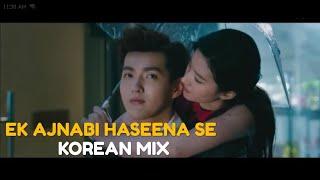 korean mix hindi songs ek ajnabi hasina se 💗 never gone 💞