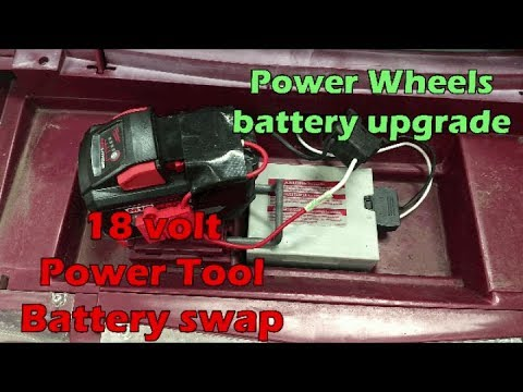 Power Wheels Battery Upgrade- Power Tool 18 Volt Battery-how To Video