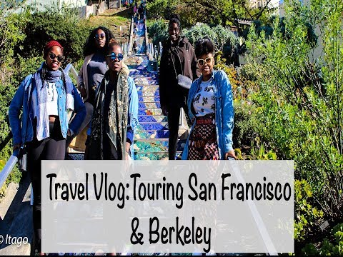 Travel Vlog: 'Touring' San Francisco and Berkeley...for once.