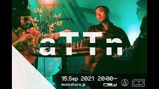 aTTn : MUSIC SHARE #093 @Audio Technica Astro Studio