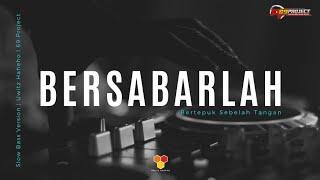 DJ BERSABARLAH - UWITZ HAHEHO - 69 PROJECT - RIKI VAM