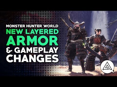 Monster Hunter World | | New FREE Layered Armor & Gameplay Changes