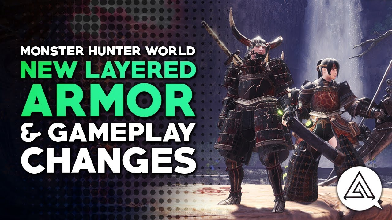 Monster Hunter World New Free Layered Armor Gameplay Changes