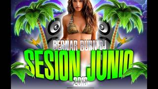 16-Sesion Junio Electro Latino 2013 BernarBurnDJ