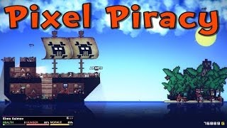 Pixel Piracy BETA 0.6.5 - Now with PETS and BOUNTIES!