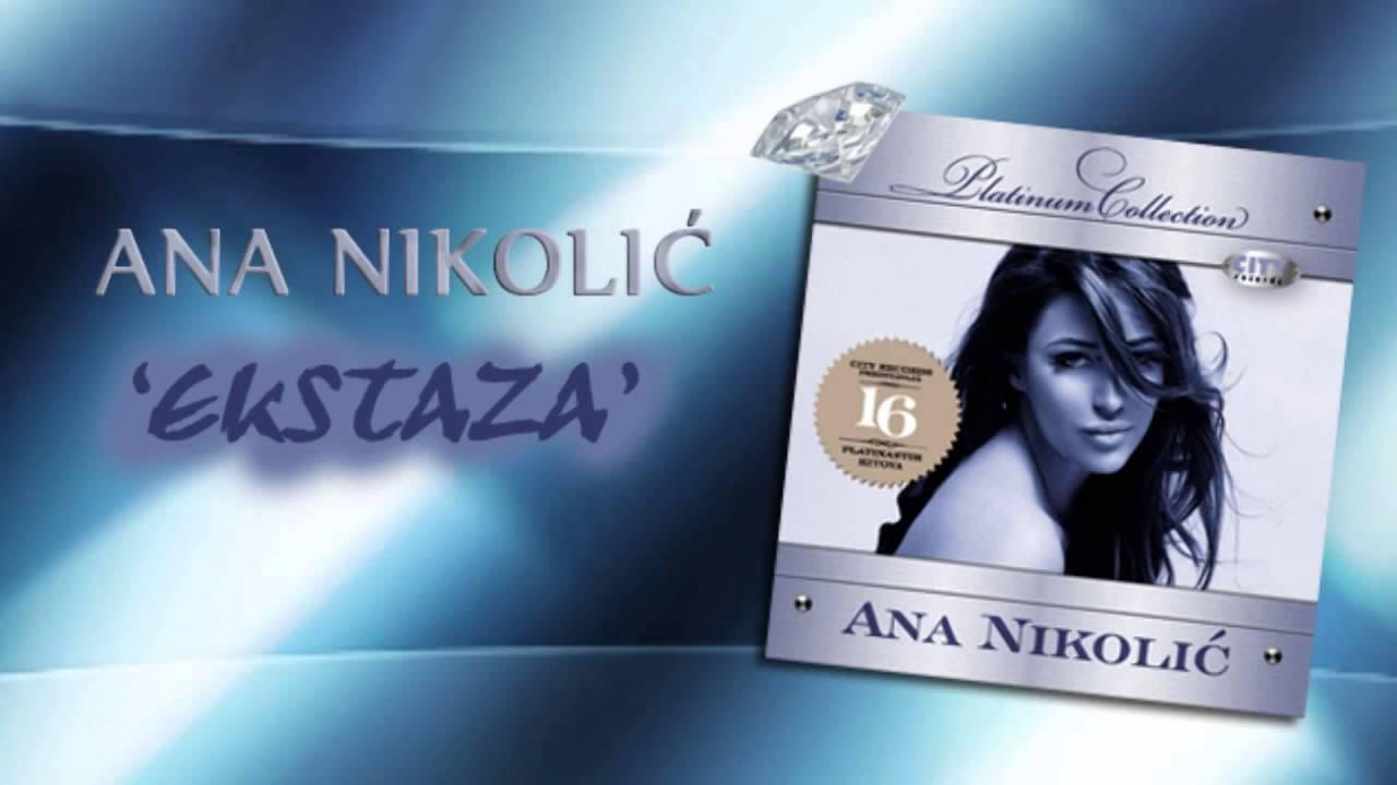 Ana Nikolic - Ekstaza - (Audio 2008) HD - YouTube
