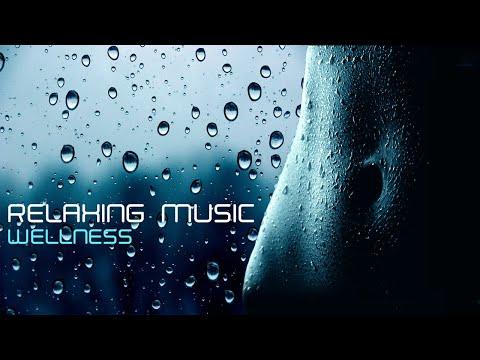 RELAXING MUSIC - Wellness