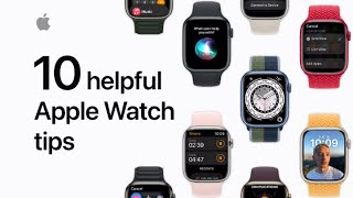 10 helpful Apple Waтch tips you should know | Apple Support