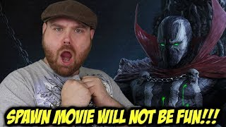 Spawn Movie will be Dark and Not Fun!!!