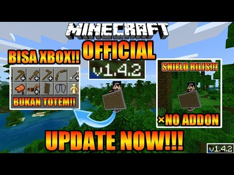 NEW UPDATE MCPE !! V 1.4.2.0 OFFICIAL !! SHIELD DIRILIS?? #McpeUpdate MINECRAFT PE UPDATE
