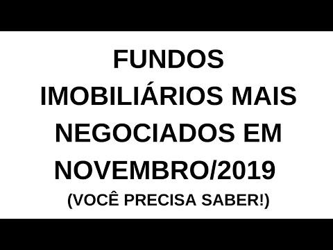 FUNDOS IMOBILIÁRIOS MAIS NEGOCIADOS EM NOVEMBRO/2019