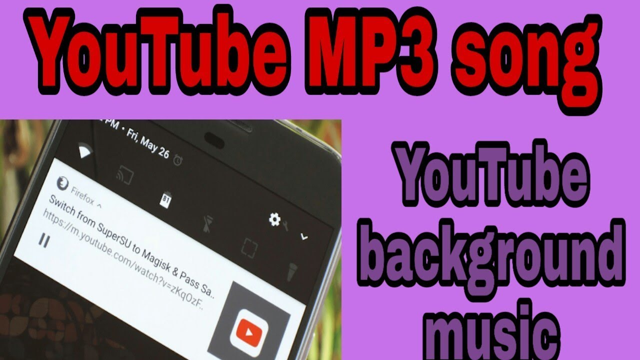 How To Play Youtub Background Music Youtub Mp3 Sons Youtube