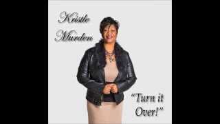 Turn It Over! by Kristle Murden