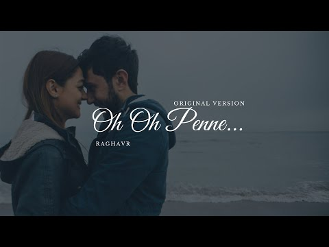 Oh Oh Penne -  Tamil Independent Album Song