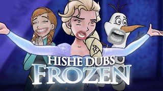 HISHE Dubs - Frozen (Comedy Recap)