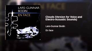 Clouds (Version for Voice and Electro-Acoustic Sounds)