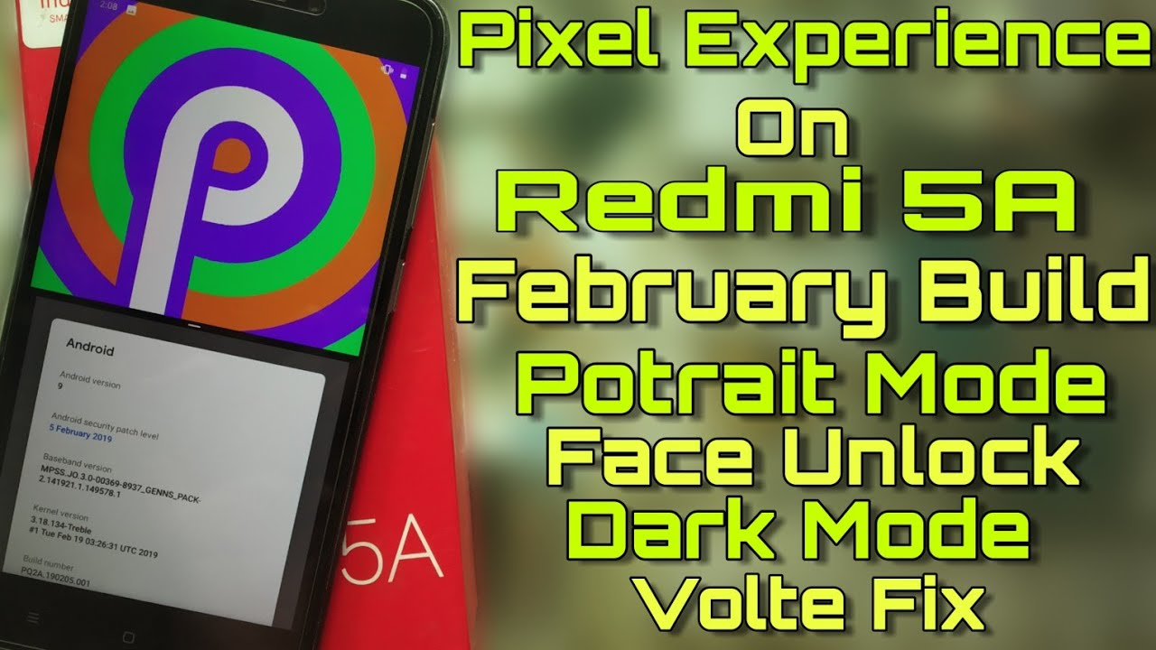 Redmi 5A Pixel Experience Rom New Update Released - Face Unlock - Volte Fix  - Full Review