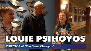 """LOUIE PSIHOYOS Of """"The Game Changers"""""""