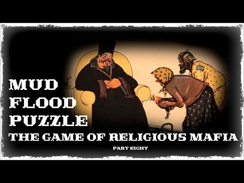 Mud flood part#8 The game of religious Mafia (player#2)