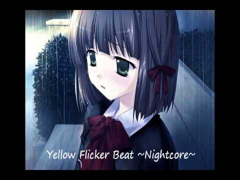 ~Nightcore~ Yellow Flicker Beat