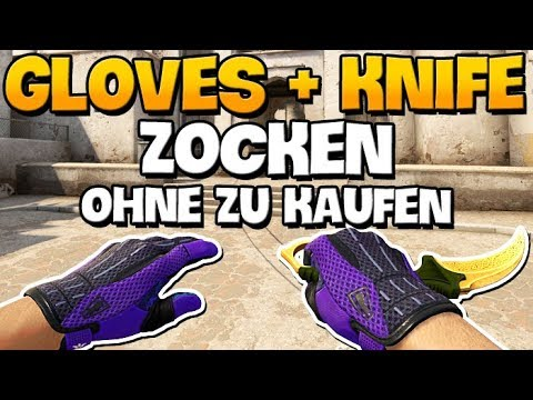 cs go mit gloves und knife zocken ohne sie zu kaufen. Black Bedroom Furniture Sets. Home Design Ideas