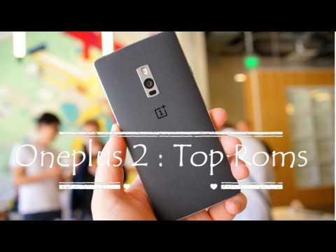 List of Best Top Custom Roms for Oneplus Two