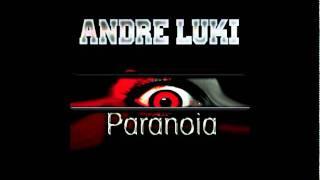 Andre Luki - Paranoia (Original Mix)