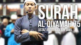 Surah Al-Qiyamah 75 (Ramadan 1436H) - Ustaz Abdul Hadi Bin Jamil ᴴᴰ