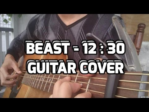 BEAST (비스트) - '12시 30분 (12:30)' guitar cover by Anh Nguyen