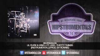 Lil Durk & King Louie Ft. Leek - Thotty Things [Instrumental] (Prod. By Ronnie) + DOWNLOAD LINK