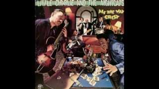 Little Charlie & the Nightcats - When Girls Do It