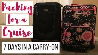 PACKING FOR A CRUISE 2.0 - Carry-On Size Suitcase Only!