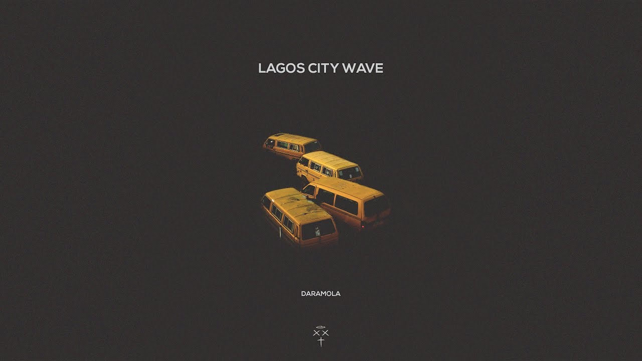 Download Daramola - Lagos City Wave