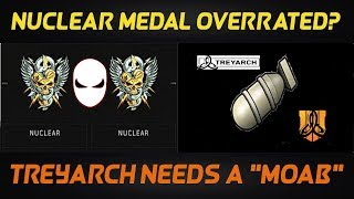 Nuclear Medal Overrated? Treyarch Needs Their Own MOAB! (Black Ops 4)