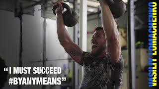 "Lomachenko vs Lopez - ""I must succeed by any means"" #Byanymeans"