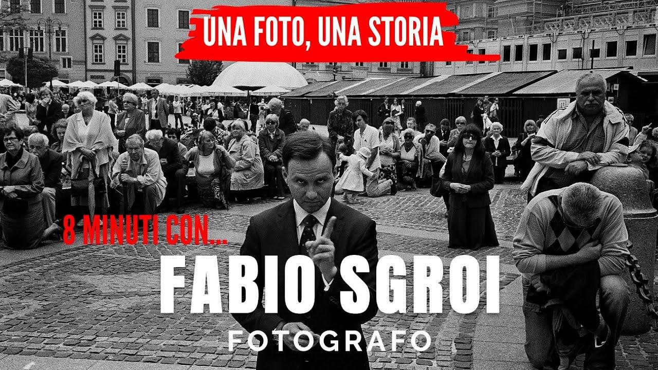 8 minuti con FABIO SGROI fotografo