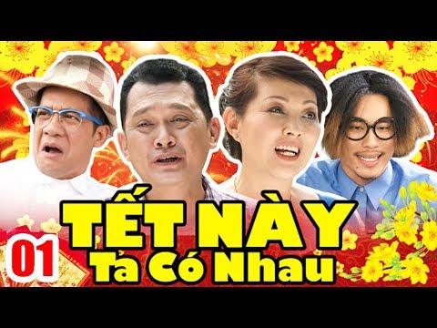 Tết Này Ta Có Nhau | Phim Hài Tết Việt Nam Mới Hay Nhất 2020 | Phim Tết 2020