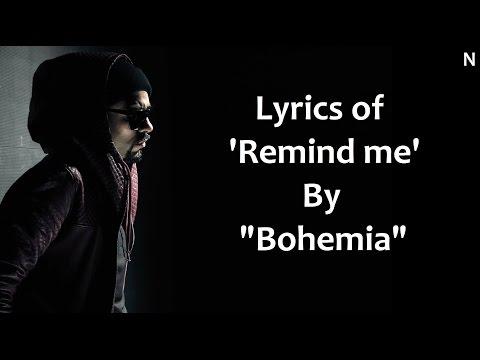 BOHEMIA - Lyrics of 'Remind me' by