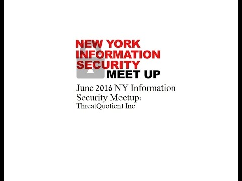 June NY Information Security Meetup - ThreatQuotient Inc