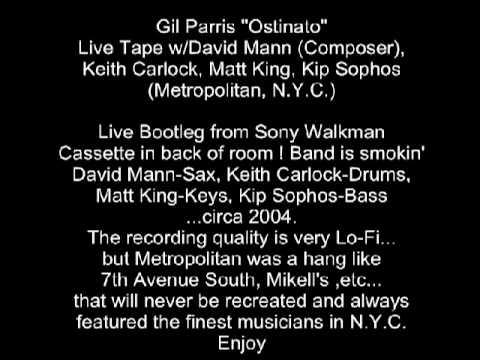 "Gil Parris ""Ostinato"" Live Tape w/David Mann, Keith Carlock, Matt King, Kip Sophos @Metropolitan"