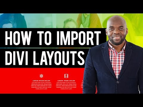 Divi builder tutorial - How to import Divi layouts - YouTube