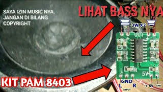 Download Video Cara Membuat Speaker Yang Super Nge Bass Dengan Kit Ampli Mikro PAM 8403 MP3 3GP MP4